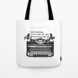 You're Just My Type Vintage Typewriter - Black and White Tote Bag