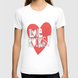 Love Rocks... T-shirt