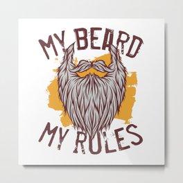 Mg Beard My Rules Metal Print