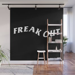 freak out Wall Mural