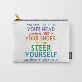 Brains & Feet Quote - Dr Seuss Carry-All Pouch