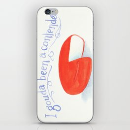 I Gouda Been A Contender iPhone Skin