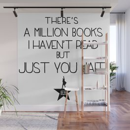 """""""There's a million books I haven't read, but just you wait!"""" Wall Mural"""