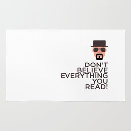 DON'T BELIEVE EVERYTHING YOU READ Rug