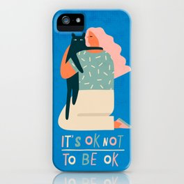 Its ok not to be ok iPhone Case