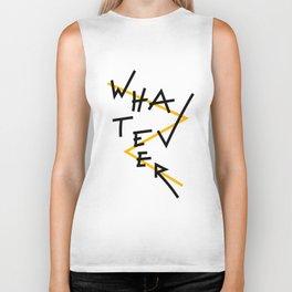 Whatever Biker Tank