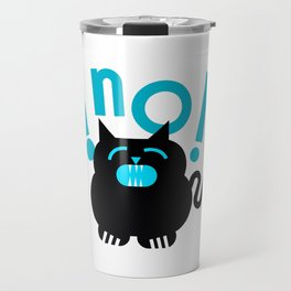 The Black Cat Says No Travel Mug