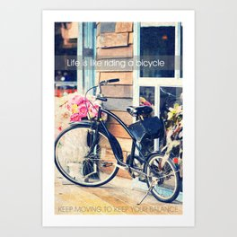 Life is Like Riding a Bicycle. Art Print