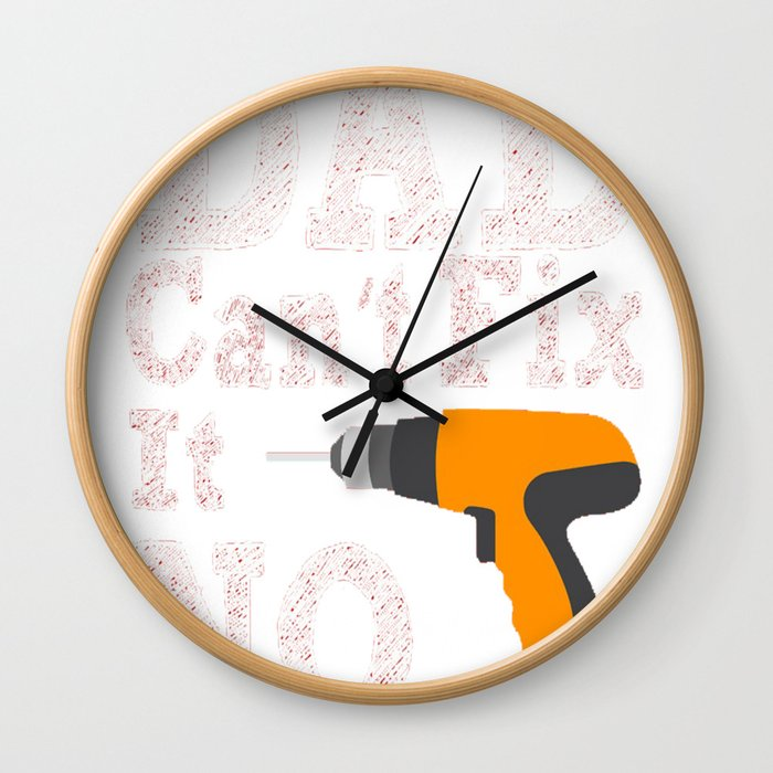 If Dad cant Fix it 2 Wall Clock