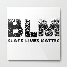 BLM Black Lives Matter Metal Print