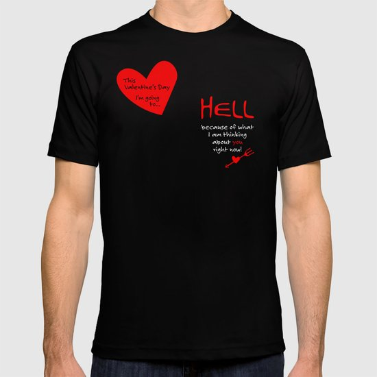 This Valentine's Day I'm Going to... HELL T-shirt