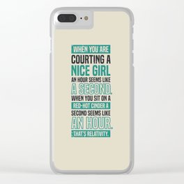 Lab No. 4 When You Are Courting Albert Einstein Famous Life Inspirational Quotes Clear iPhone Case