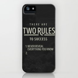 There Are Two Rules To Success iPhone Case
