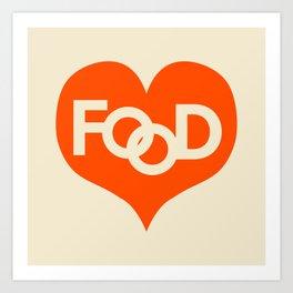 Food is My Love Art Print