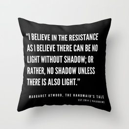 30   | The Handmaid's Tale Quote Series  | 190610 Throw Pillow