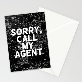 Sorry, call my agent Stationery Cards