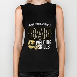 never underestimate a dad with welding t shirt father's Biker Tank