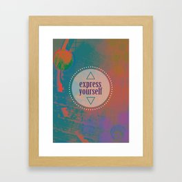 Express Yourself Framed Art Print
