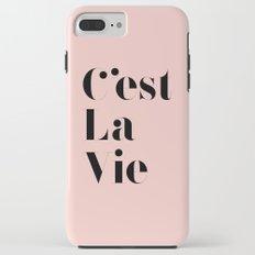 C'est La Vie Tough Case iPhone 7 Plus