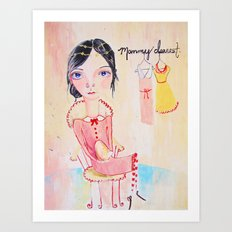 Mommy Dearest Art Print