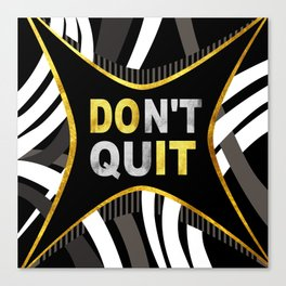 Don't Quit, Do It Canvas Print