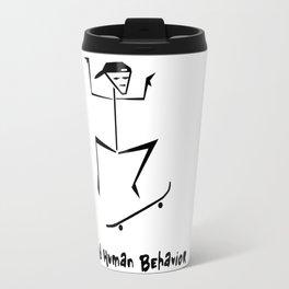 Weird Human Behavior - Skateboarding Travel Mug