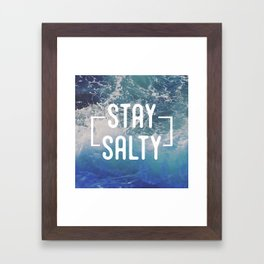Stay Salty Framed Art Print