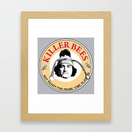 Killer bees: Not Ready for Primetime Players Framed Art Print