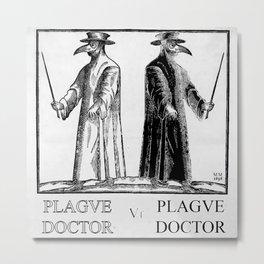 Plague Doctor vs Plague Doctor Metal Print