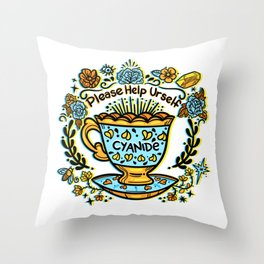 Poison of Choice: Cyanide TeaCup Throw Pillow