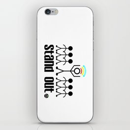 Stand Out. iPhone Skin