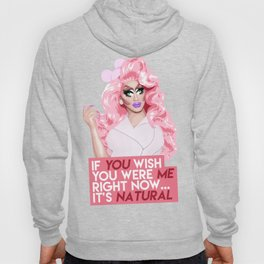 """If you wish you were me right now"" Trixie Mattel, RuPaul's Drag Race Hoody"