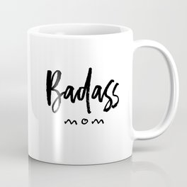 Badass mom Coffee Mug