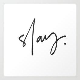 Slay (white) Art Print
