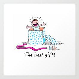 The best gift! Art Print