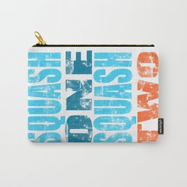 SQUASH ONE SQUASH TWO Carry-All Pouch