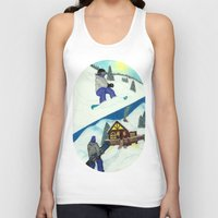 snowboarding Tank Tops featuring Snowboarding ; Putting In Your Eight Hours by N_T_STEELART