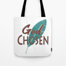 """Great Tee typography design saying """"Chosen"""" and showing your the chosen one! Chosen, God chosen Tote Bag"""
