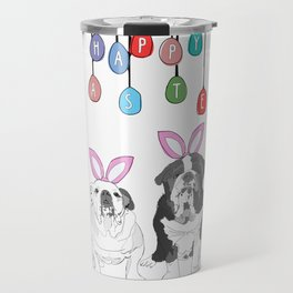 Happy Easter - Bulldog Bunnies Travel Mug