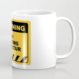 Funny Human Warning Label / Sign DAY DRINKING MAY OCCUR Sayings Sarcasm Humor Quotes Coffee Mug