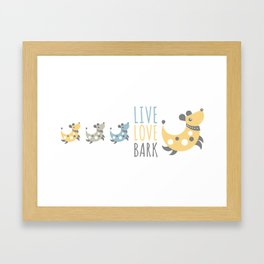Dog - live love bark Framed Art Print