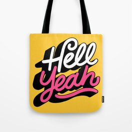 hell yeah 003 x typography Tote Bag