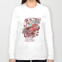 cuba Long Sleeve T-shirts featuring Cuba Libre by Tshirt-Factory