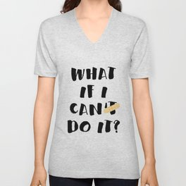 What if I can do it Unisex V-Neck