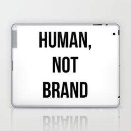 Human, Not Brand Laptop & iPad Skin