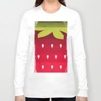 strawberry Long Sleeve T-shirts featuring Strawberry by Kakel