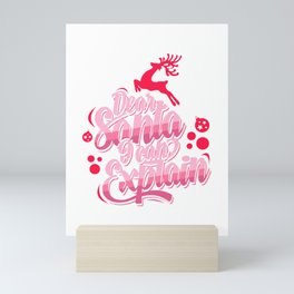 Dear Santa I can Explain Mini Art Print