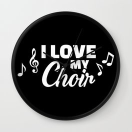 I love my Choir Wall Clock