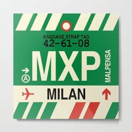 MXP Milan • Airport Code and Vintage Baggage Tag Design Metal Print