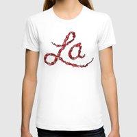 la T-shirts featuring LA by Chris Piascik